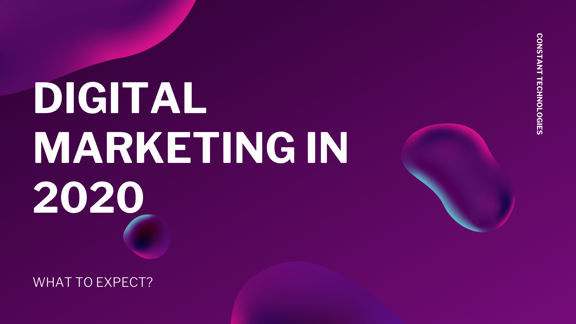 """Digital Marketing 2020"""