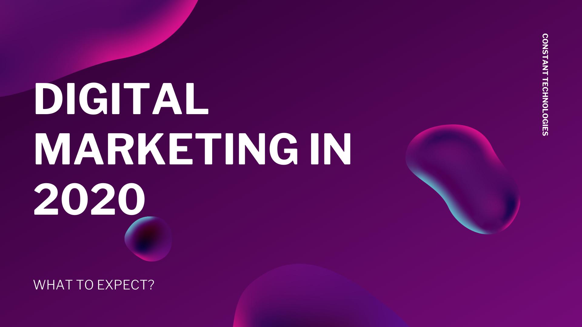 """Digital Marketing 2020"""