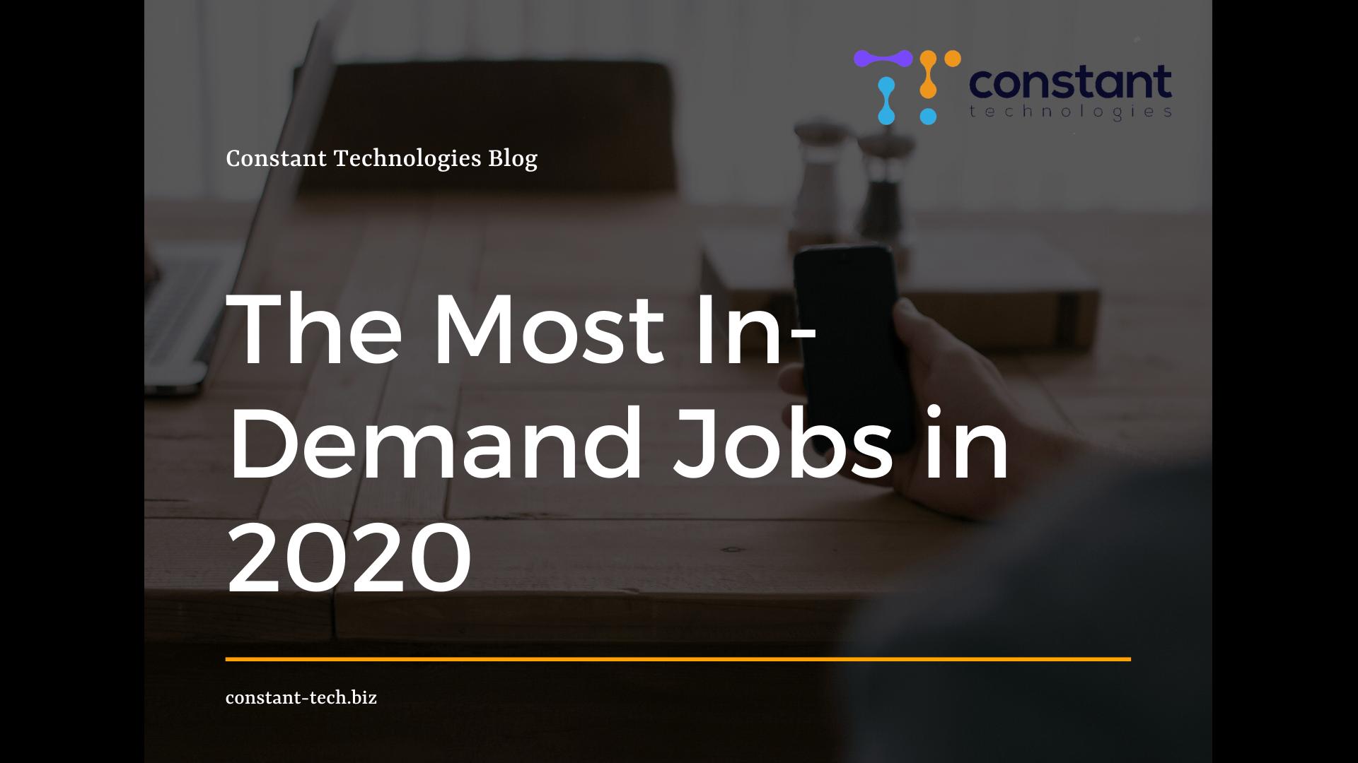 Jobs in demand 2020 - Constant Blog