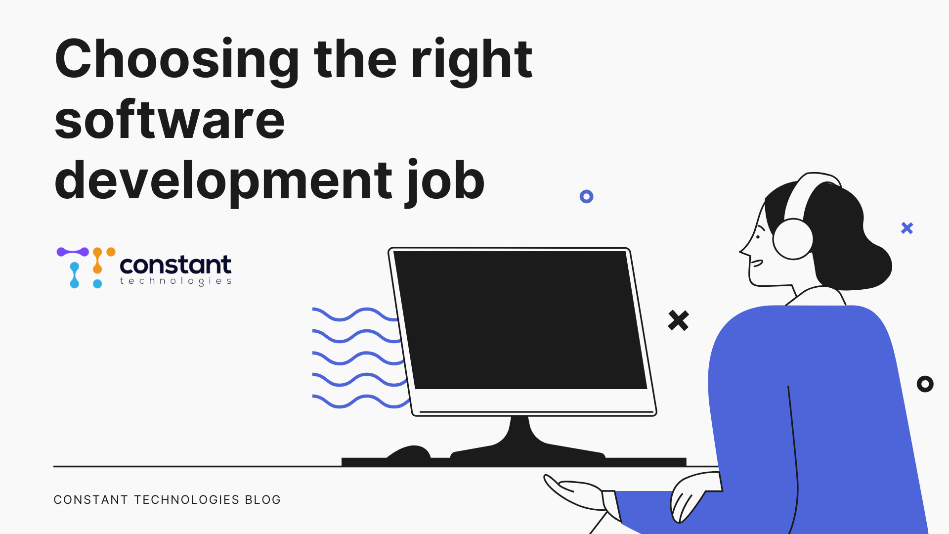 """Choosing the right software development job"""