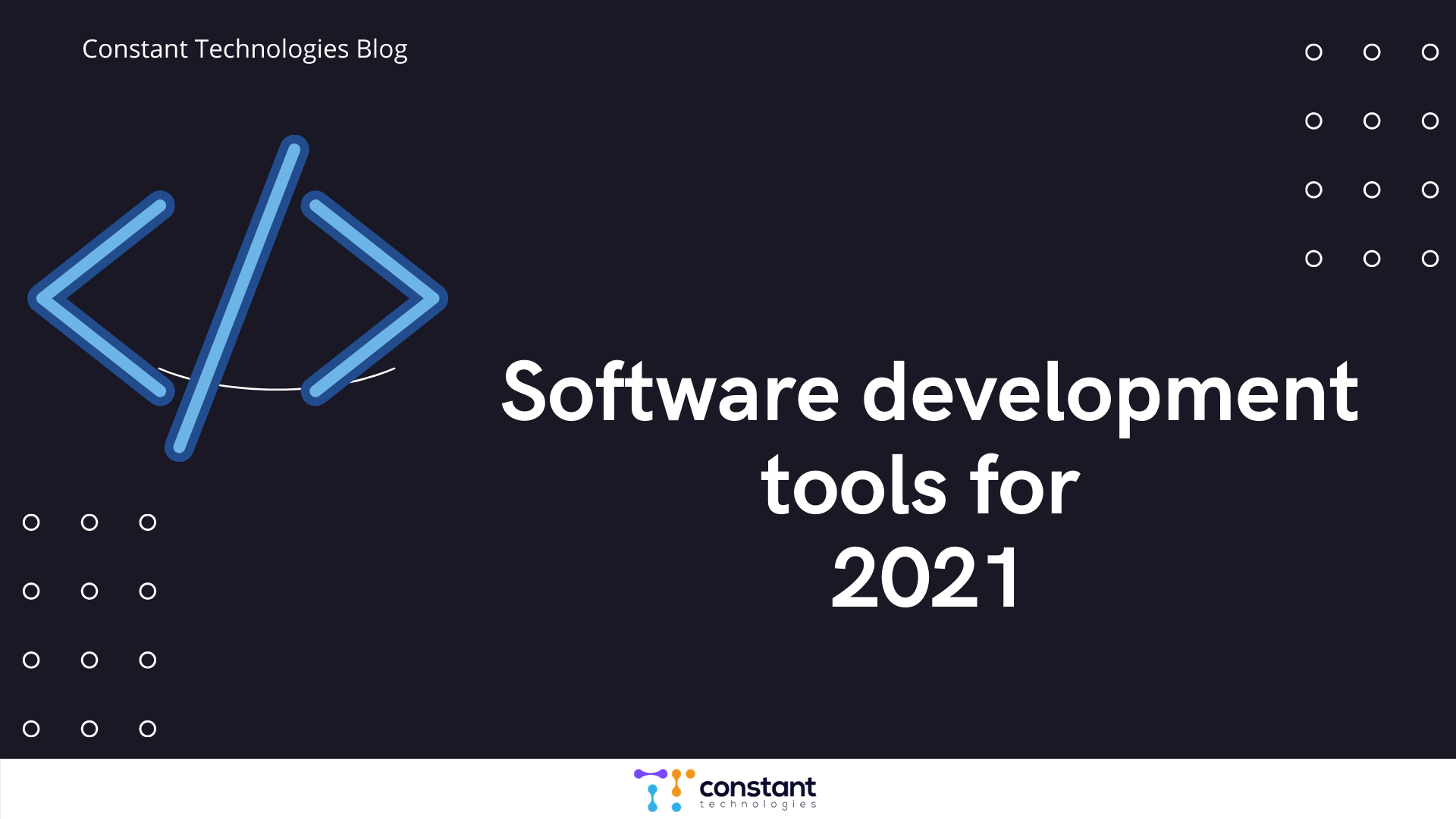 """""""Software development tools for 2021"""""""